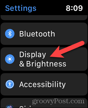 Tap Display & Brightness in the Settings on your Apple Watch