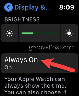 Tap Always On in Settings on your Apple Watch