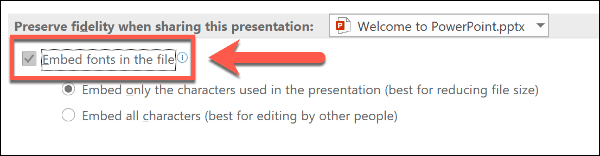 Embed fonts option in PowerPoint