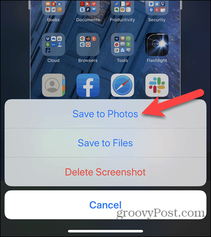 Tap Save to Photos when editing an iPhone screenshot