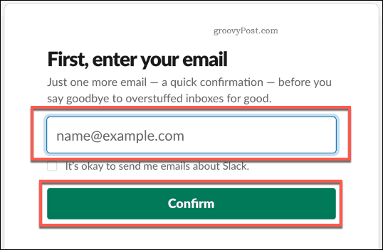 Providing an email to create a Slack account