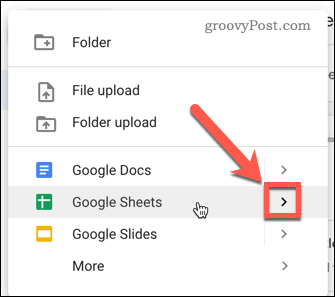 Select Google Sheets and hover over the arrow symbol
