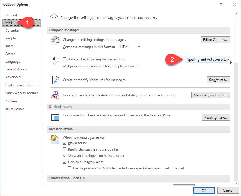 Select Mail, then Spelling and Autocorrect in Outlook