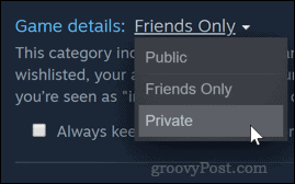 Setting Steam game privacy to Private