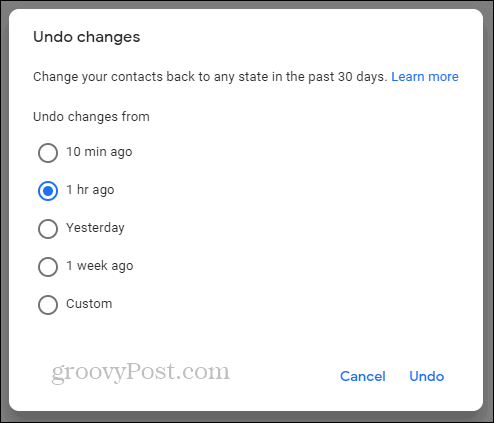 Google Contacts Undo changes timeline