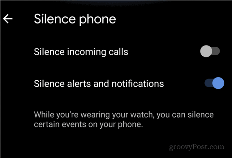 WearOS notifications silence phone and notifications