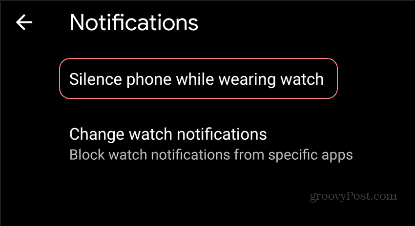 WearOS notifications silence phone