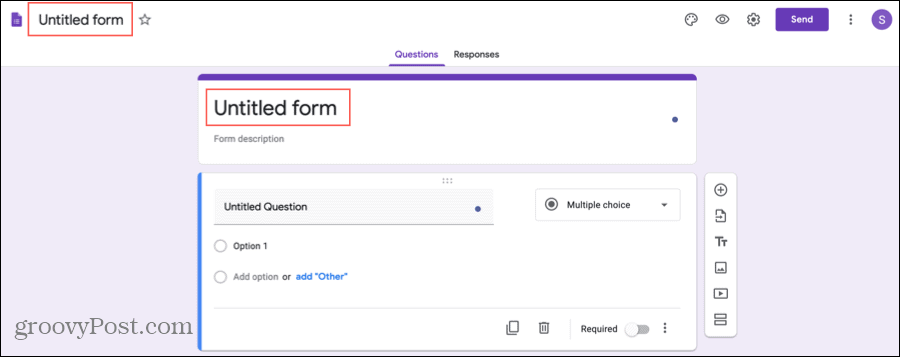 Google Forms Title and Name Your Form