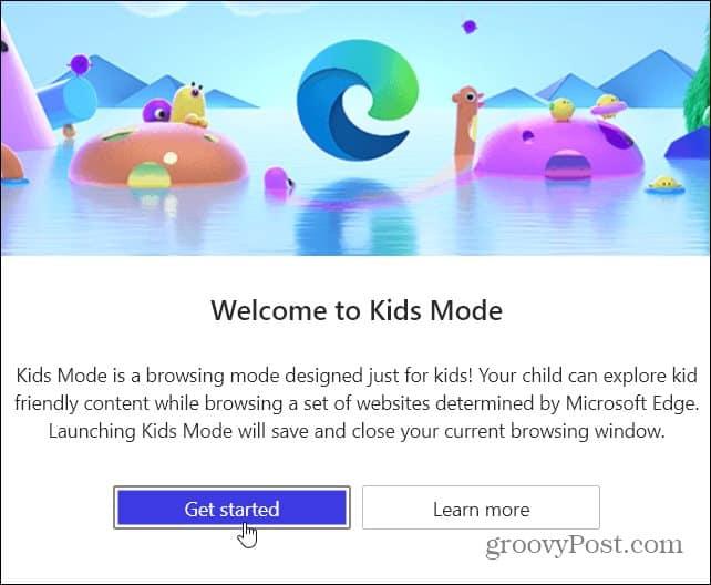 Get Started Kids Mode Edge