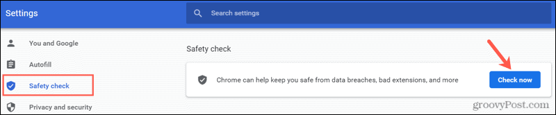 Perform a Safety Check in Chrome