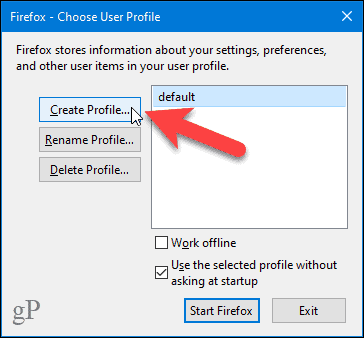 Click Create Profile in the Firefox Profile Manager
