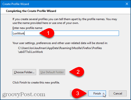 Enter profile name for new Firefox profile