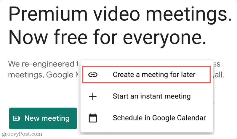 New Meeting, Create A Meeting For Later