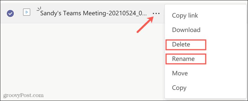 Rename or Delete a Recording in Microsoft Teams