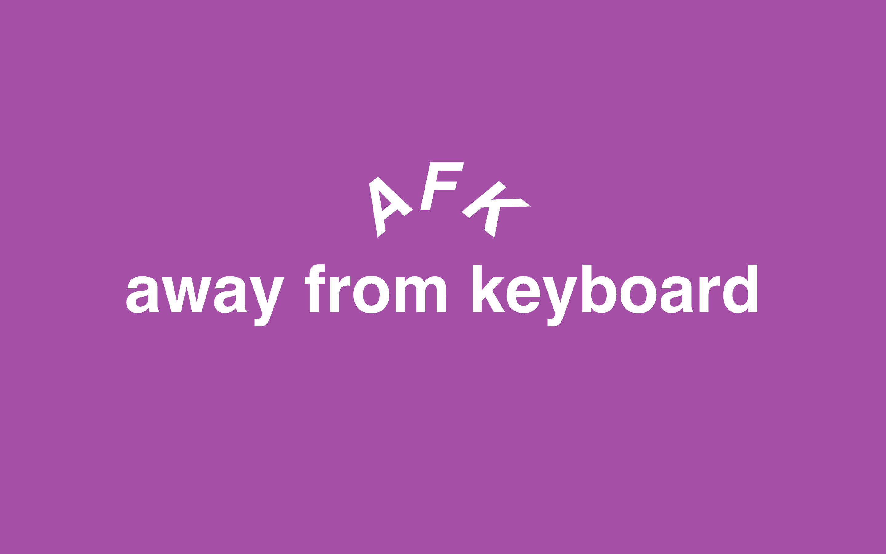 AFK meaning