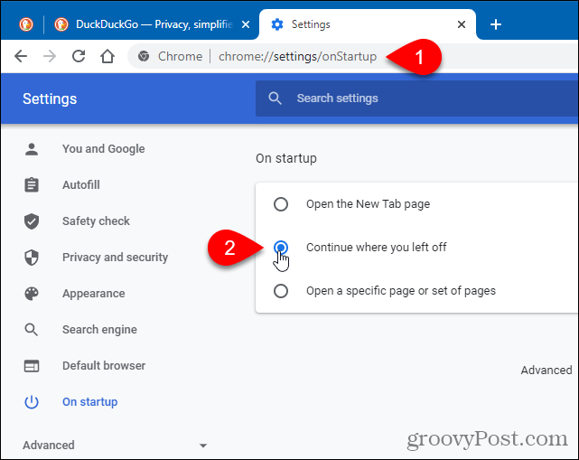 In Chrome, select Continue where you left off
