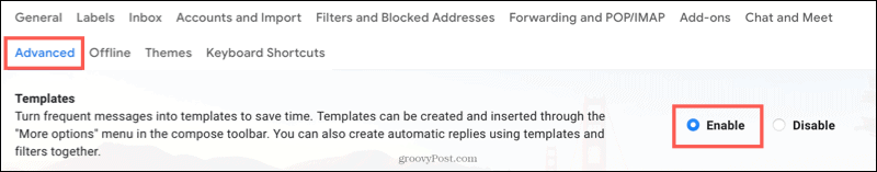 Click Enable by Templates on the Advanced tab