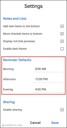 Google Keep Reminder Defaults