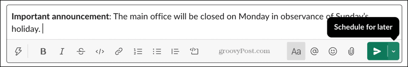 Schedule message for later in Slack