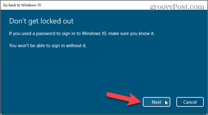 Remember your Windows password so you don't get locked out