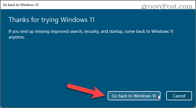 Click Go back to Windows 10
