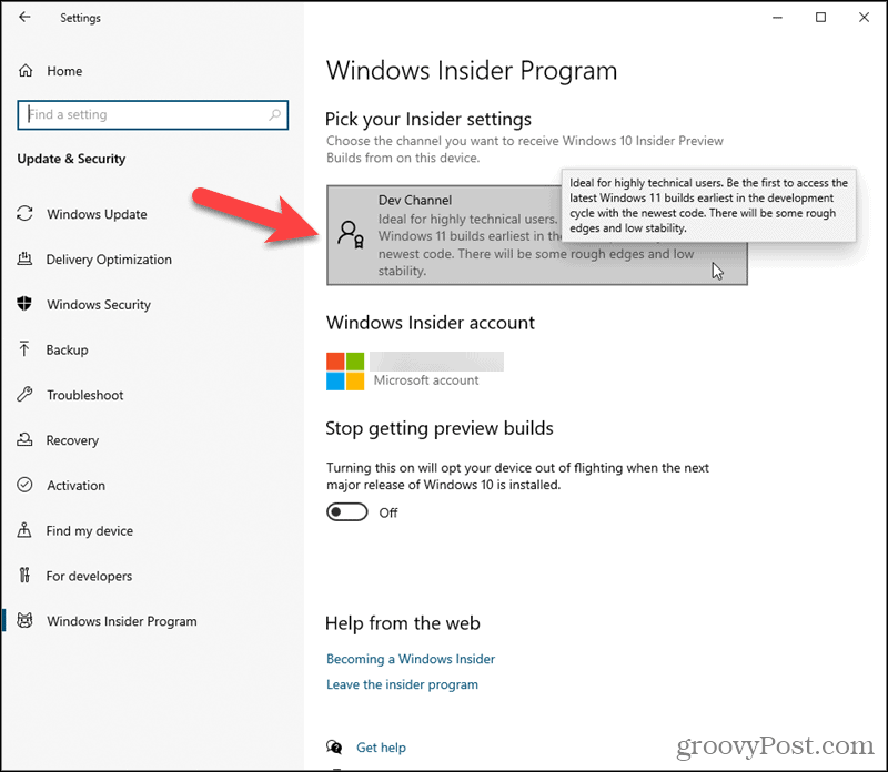 Click Dev Channel under Pick your Insider settings in Windows 10