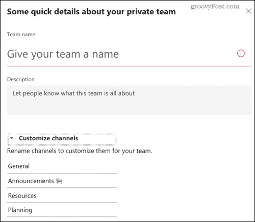 Complete the details and customize the channels