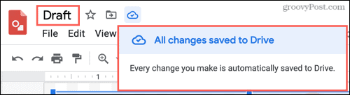 Changes saved to Google Drive
