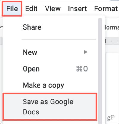 Click File, Save as Google Docs
