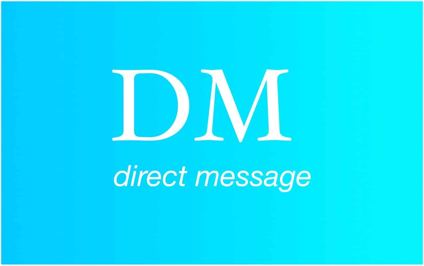 DM direct message