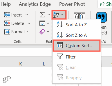 Choose Custom Sort under Sort and Filter